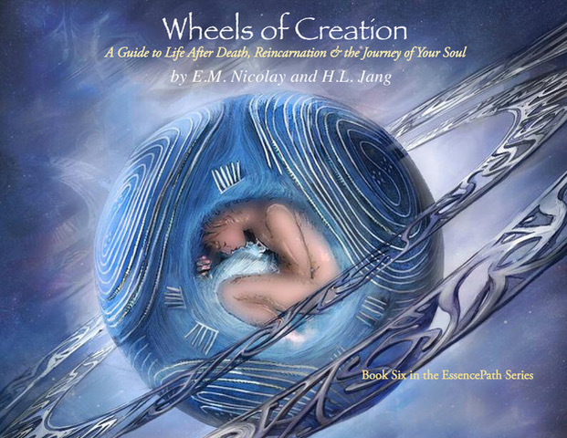 Wheels of Creation-E.M. Nicolay